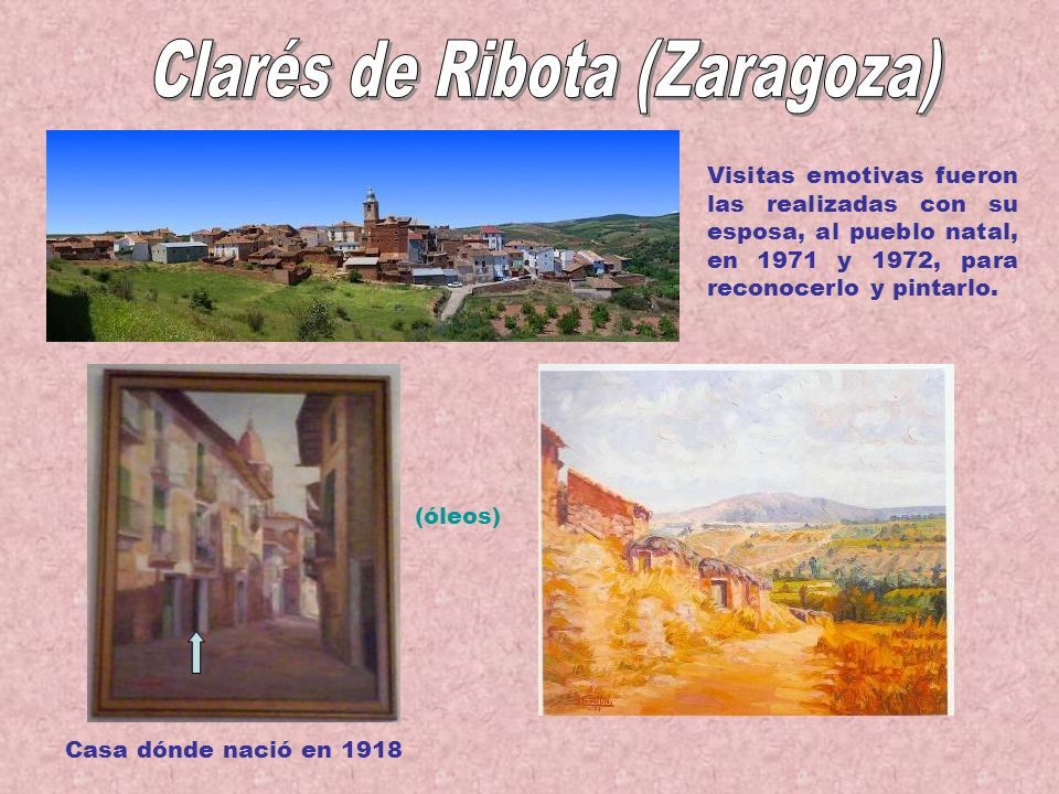 El pintor José Corral Díaz nació el 29 de septiembre de 1918, en Clarés de Ribota (Zaragoza). Hijo de José Antonio y Francisca (ambos manchegos, de Ci
