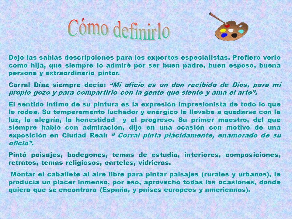 Escuela de Artes y Ofi- cios de la Diputación En 1991, Corral Díaz preparó con profesores y alumnos, una expo- sición antológica para celebrar el Cent