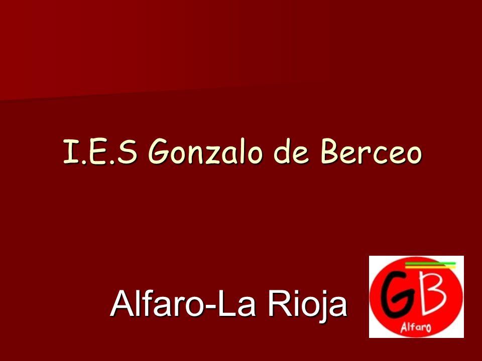 I.E.S Gonzalo de Berceo Alfaro-La Rioja