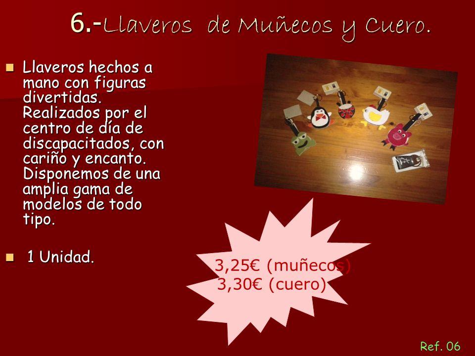 6.- Llaveros de Muñecos y Cuero. Llaveros hechos a mano con figuras divertidas.