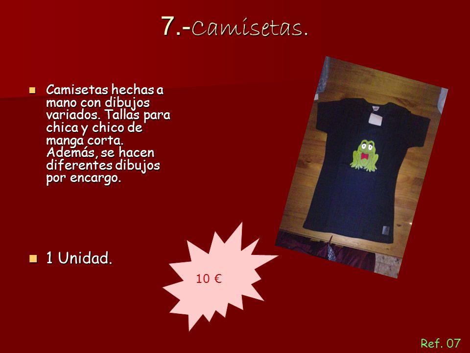 7.- Camisetas. Camisetas hechas a mano con dibujos variados. Tallas para chica y chico de manga corta. Además, se hacen diferentes dibujos por encargo