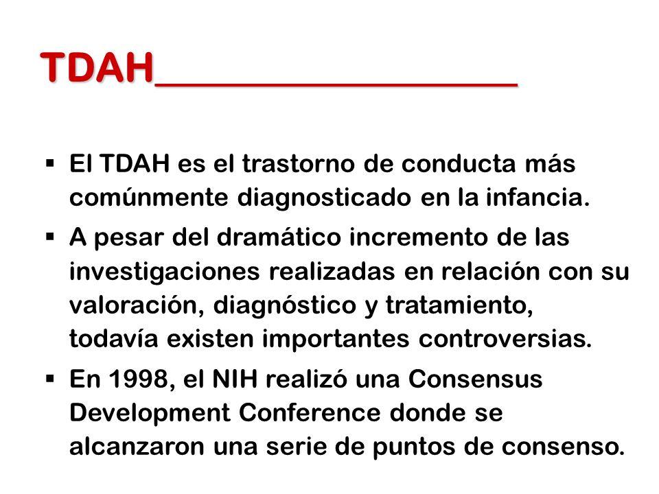 1.Hay evidencias de que el TDAH, definido por el DSM-IV, es un diagnóstico válido.