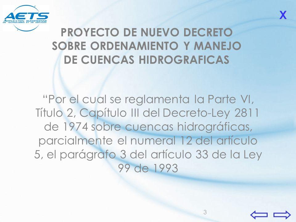3 Por el cual se reglamenta la Parte VI, Título 2, Capítulo III del Decreto-Ley 2811 de 1974 sobre cuencas hidrográficas, parcialmente el numeral 12 d