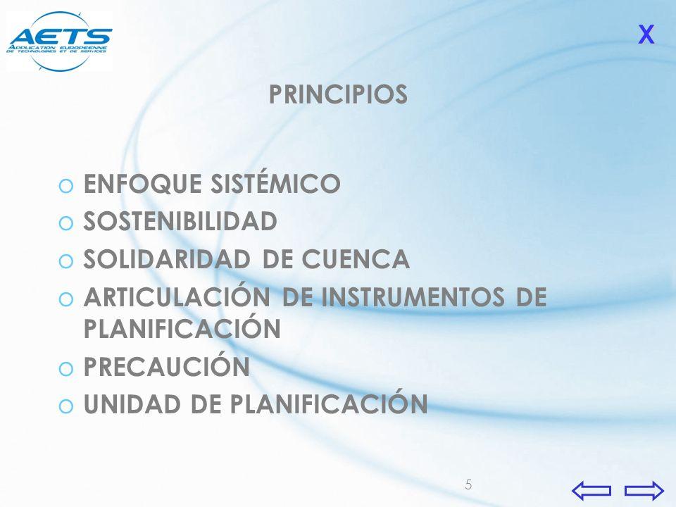 5 PRINCIPIOS o ENFOQUE SISTÉMICO o SOSTENIBILIDAD o SOLIDARIDAD DE CUENCA o ARTICULACIÓN DE INSTRUMENTOS DE PLANIFICACIÓN o PRECAUCIÓN o UNIDAD DE PLA