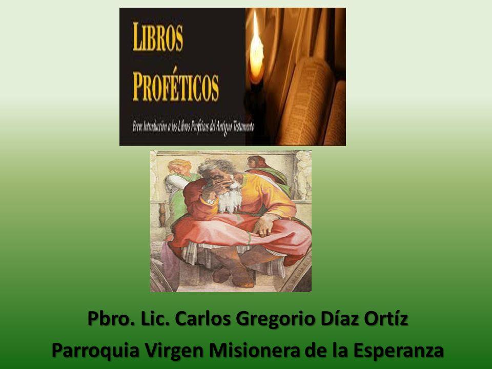 Pbro. Lic. Carlos Gregorio Díaz Ortíz Parroquia Virgen Misionera de la Esperanza