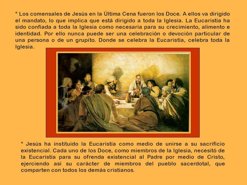 * Los escogió como signo de la convocatoria (Iglesia = convocatoria) que realizaba en nombre del Padre. Dios realizó diversas convocatorias para reuni