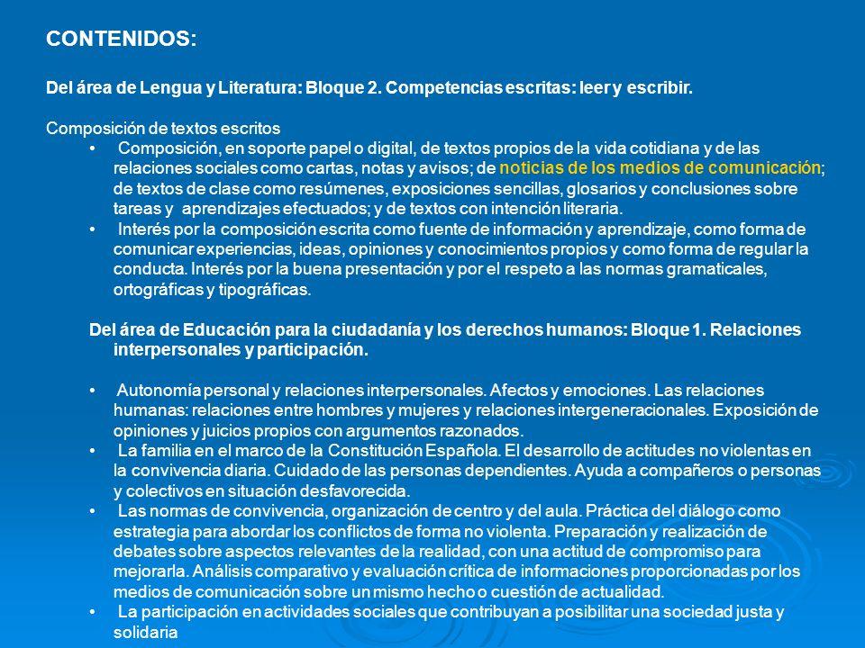 CONTENIDOS: Del área de Lengua y Literatura: Bloque 2.