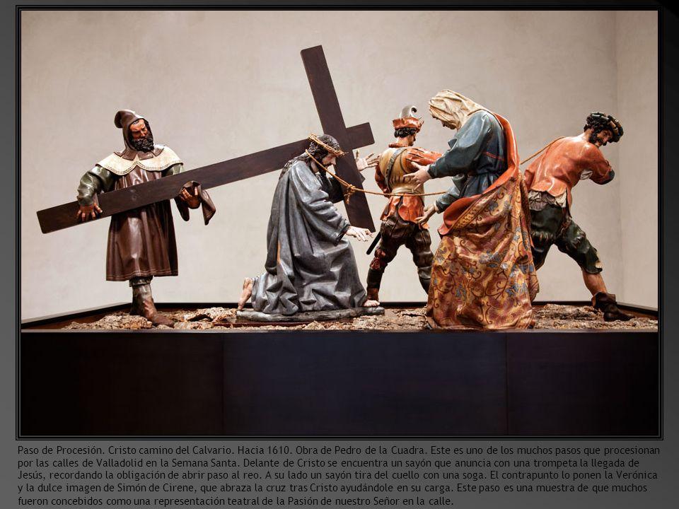 Sala de los Pasos.Paso de la Crucifixión Gregorio Fernández, 1612 – 1616.