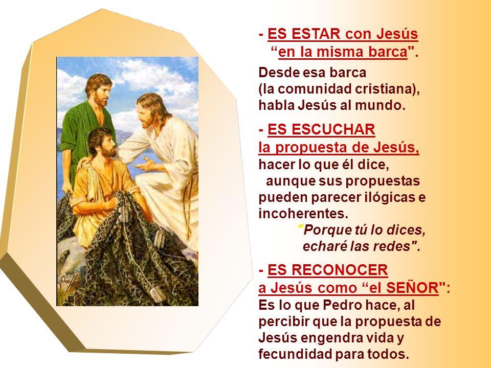 En el Evangelio tenemos la llamada de los Primeros APÓSTOLES. (Lc 5,1-11) - Jesús en la Barca de Pedro habla al pueblo... y después los invita a pesca