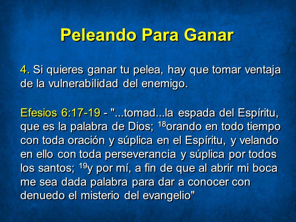 Peleando Para Ganar El enemigo es vulnerable v.17 - El enemigo no tiene defensa contra la Palabra de Dios.