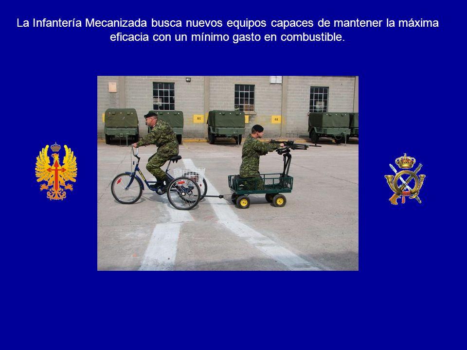 La Infantería Mecanizada busca nuevos equipos capaces de mantener la máxima eficacia con un mínimo gasto en combustible.