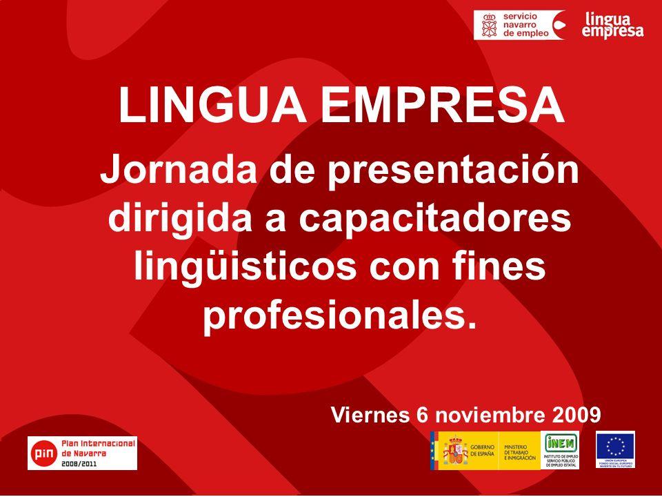 LINGUA EMPRESA Jornada de presentación dirigida a capacitadores lingüisticos con fines profesionales.