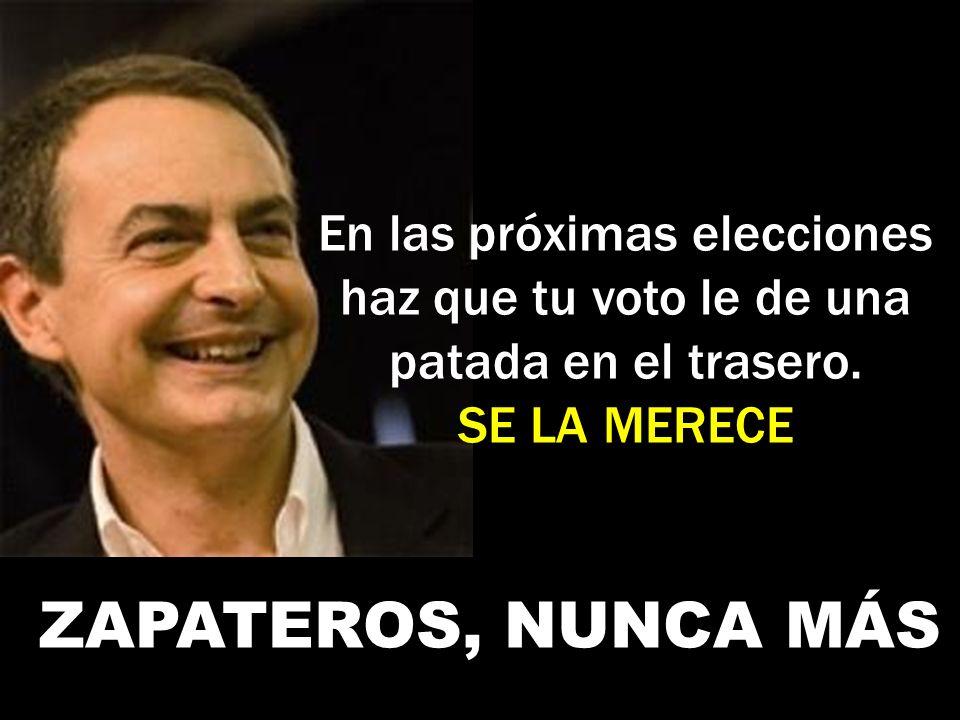 Zapatero no vela por tus intereses, solo vela por los intereses de los amigos que le son fieles dentro de su partido. Y está muy claro porque durante