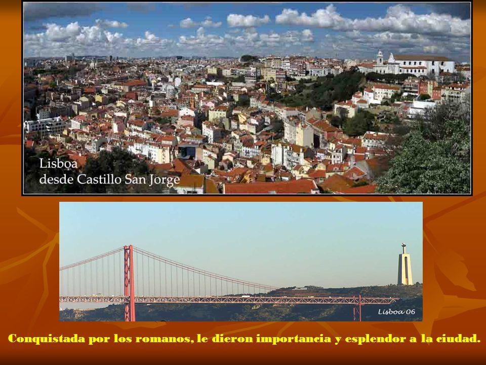 Llegando a Lisboa Su origen se supone que fue un asentamiento de pueblos Celtas. ´Sobre 1200 años a.de C. existía un poblado comercial Fenicio, llamad