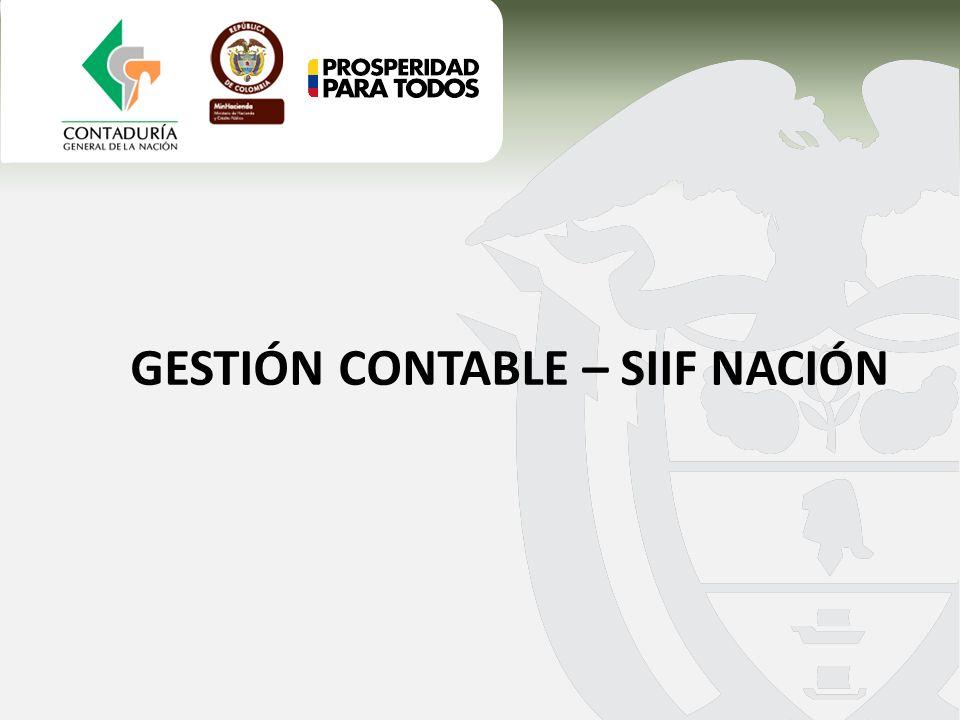 GESTIÓN CONTABLE – SIIF NACIÓN