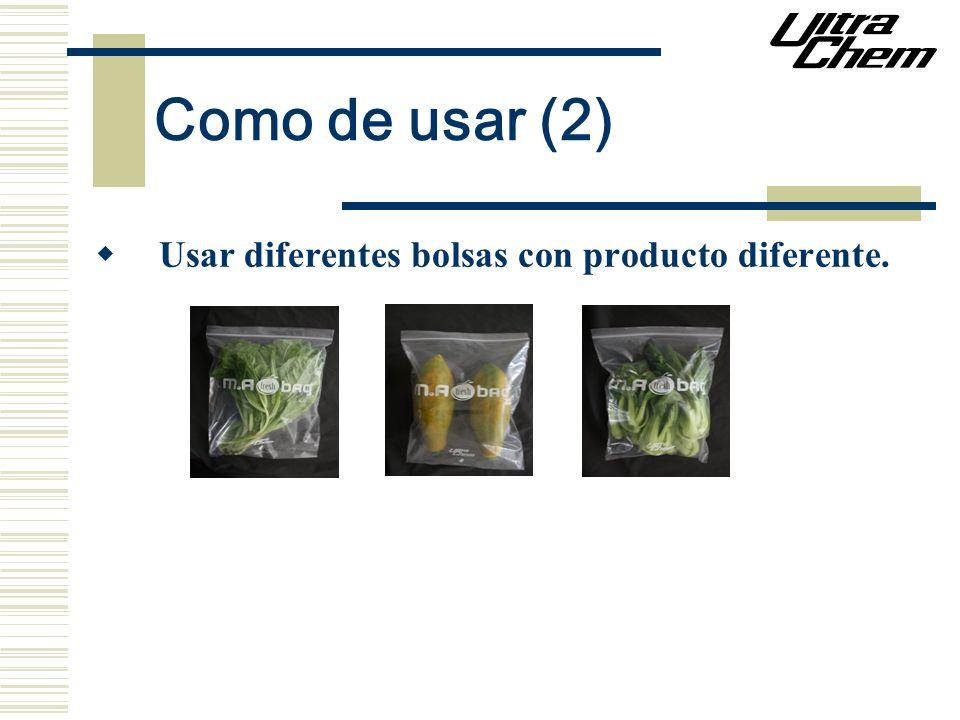 Como de usar (2) Usar diferentes bolsas con producto diferente.