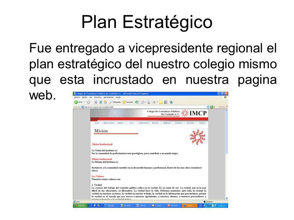 Plan Estratégico Fue entregado a vicepresidente regional el plan estratégico del nuestro colegio mismo que esta incrustado en nuestra pagina web.