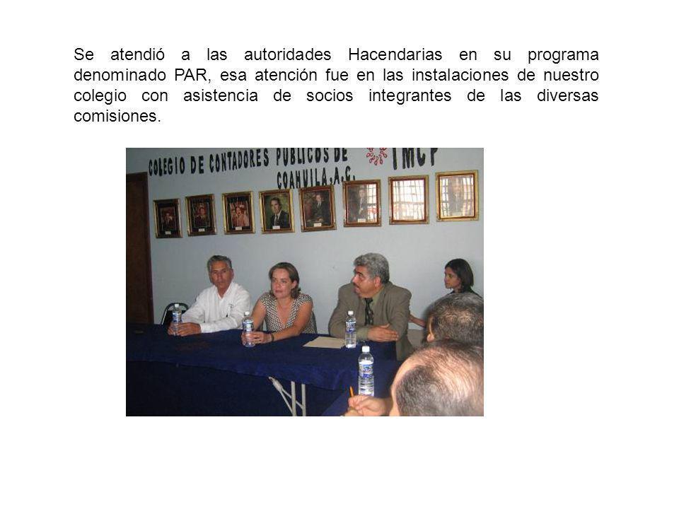 Se atendió a las autoridades Hacendarias en su programa denominado PAR, esa atención fue en las instalaciones de nuestro colegio con asistencia de soc
