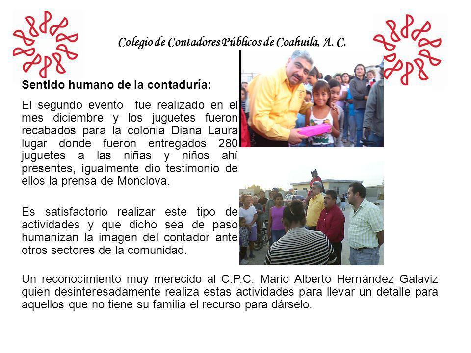 Colegio de Contadores Públicos de Coahuila, A. C. Sentido humano de la contaduría: El segundo evento fue realizado en el mes diciembre y los juguetes