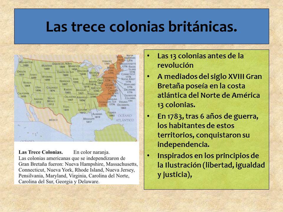 Las trece colonias británicas.