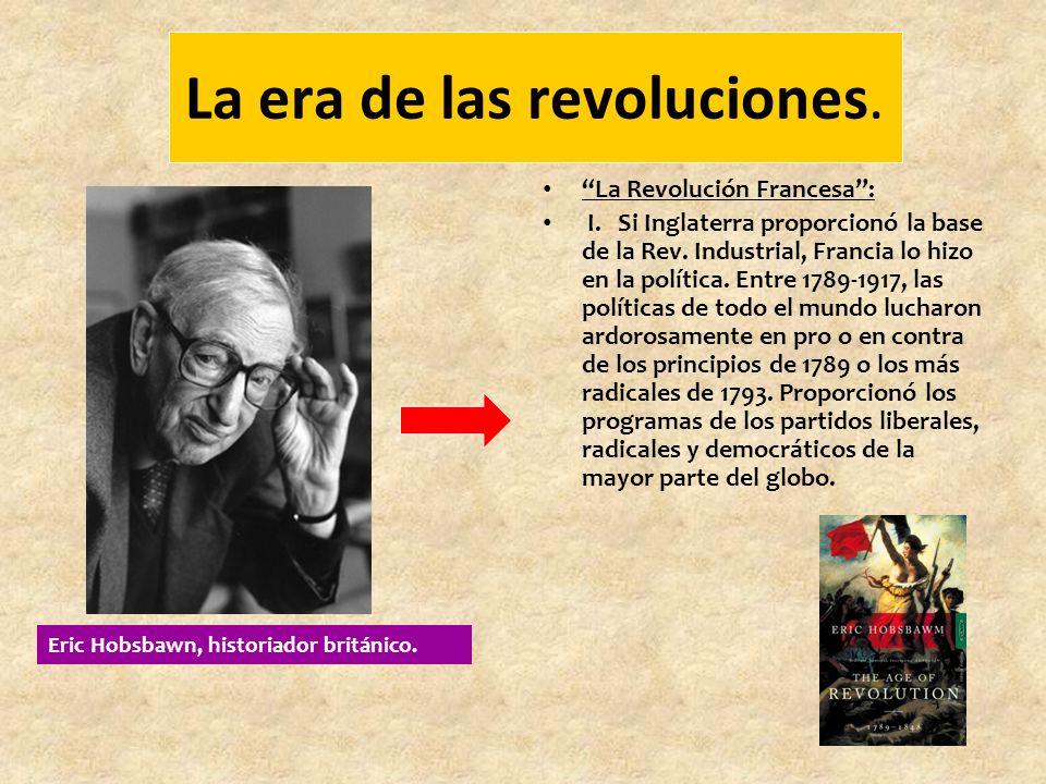 La era de las revoluciones.La Revolución Francesa: I.