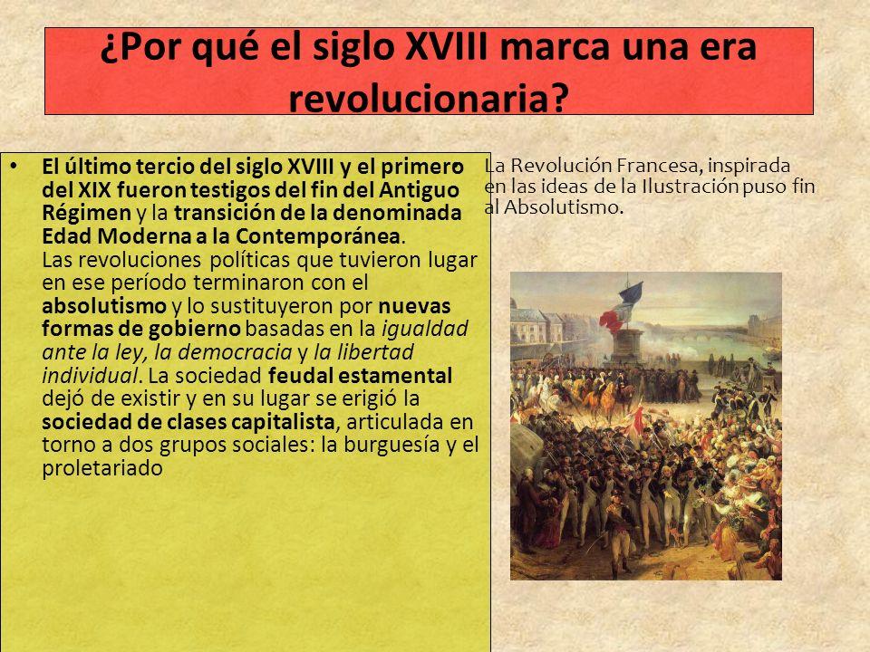 ¿Por qué el siglo XVIII marca una era revolucionaria.
