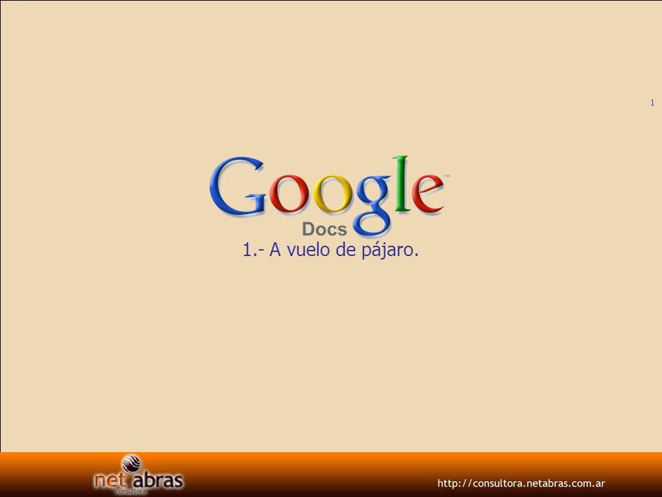12 Google Docs Cuando lo abres, Google te genera una cuenta Google Docs, que podrás seguir usando.