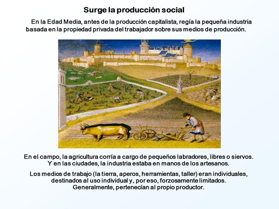 En el campo, la agricultura corría a cargo de pequeños labradores, libres o siervos.