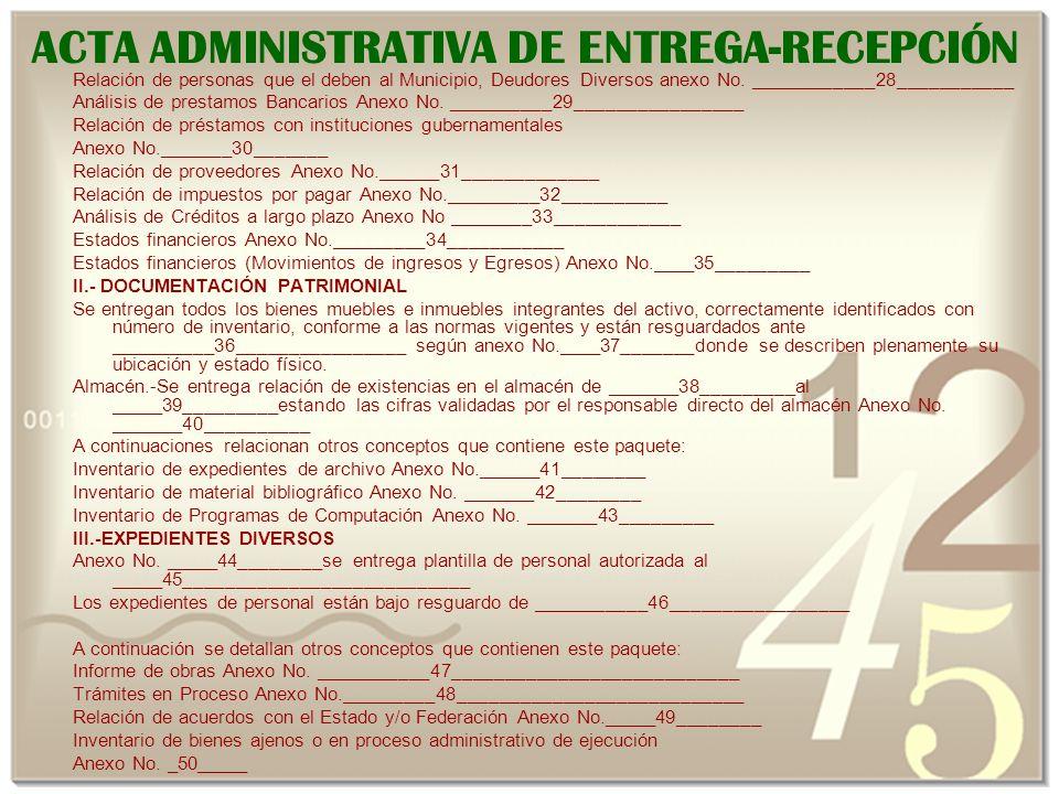 ACTA ADMINISTRATIVA DE ENTREGA-RECEPCIÓN Relación de personas que el deben al Municipio, Deudores Diversos anexo No.