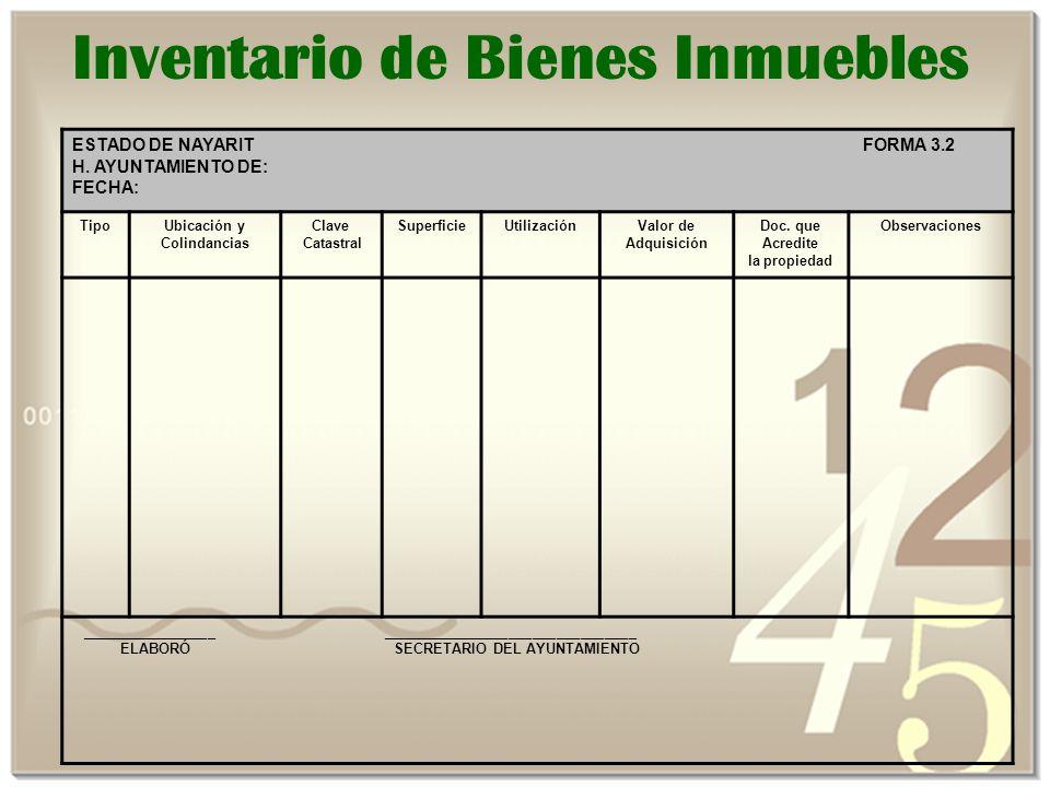 Inventario de Bienes Inmuebles ESTADO DE NAYARIT FORMA 3.2 H.