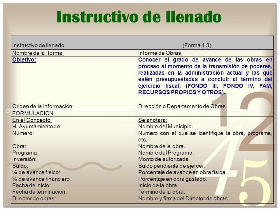 Instructivo de llenado (Forma 4.3) Nombre de la forma:Informe de Obras.