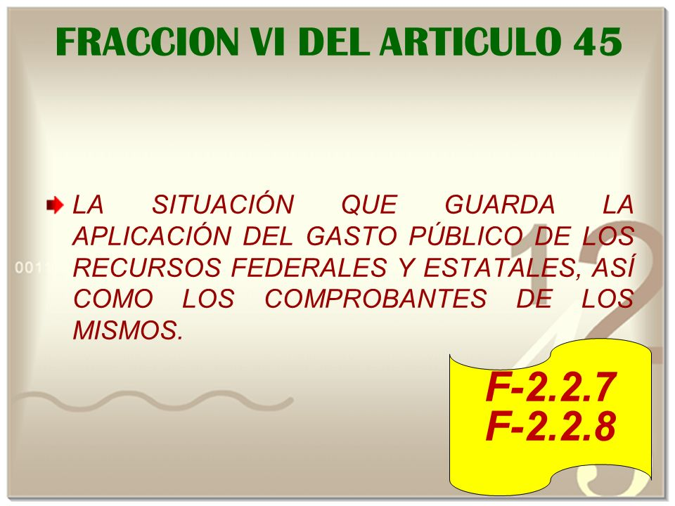 FRACCION VI DEL ARTICULO 45 LA SITUACIÓN QUE GUARDA LA APLICACIÓN DEL GASTO PÚBLICO DE LOS RECURSOS FEDERALES Y ESTATALES, ASÍ COMO LOS COMPROBANTES DE LOS MISMOS.