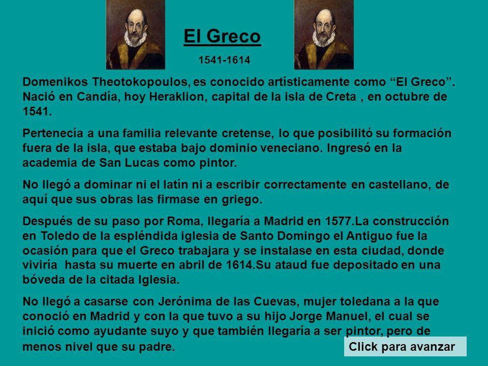 Domenikos Theotokopoulos, es conocido artísticamente como El Greco.