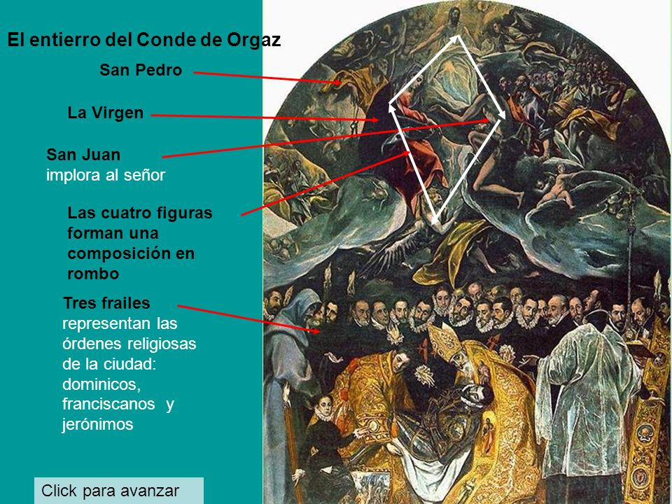 Click para avanzar El entierro del Conde de Orgaz -1586 (recuerda una Dormición bizantina de la Virgen)