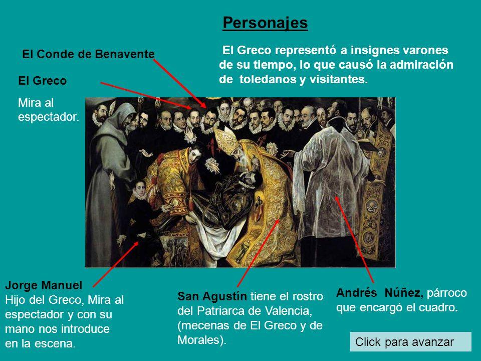 Click para avanzar El Greco representó a insignes varones de su tiempo, lo que causó la admiración de toledanos y visitantes.