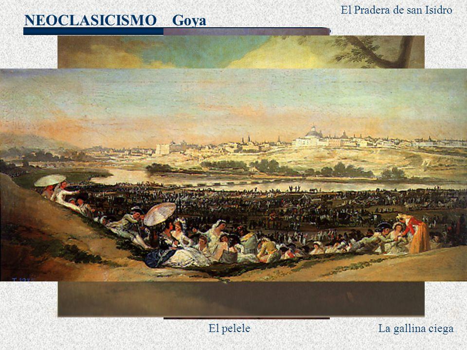 NEOCLASICISMO Goya El quitasol El pelele