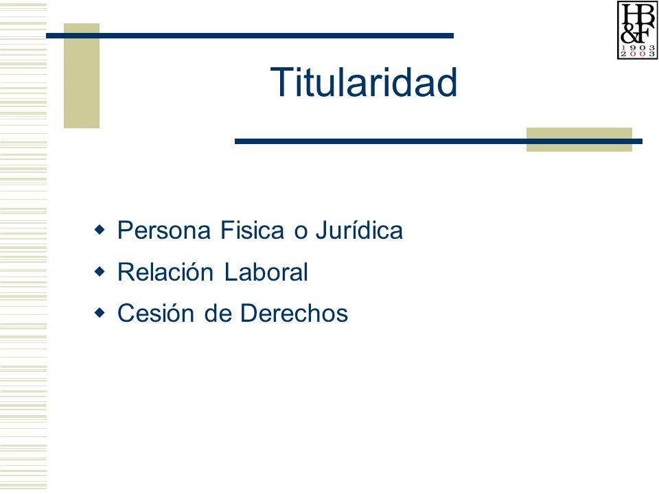 Titularidad Persona Fisica o Jurídica Relación Laboral Cesión de Derechos