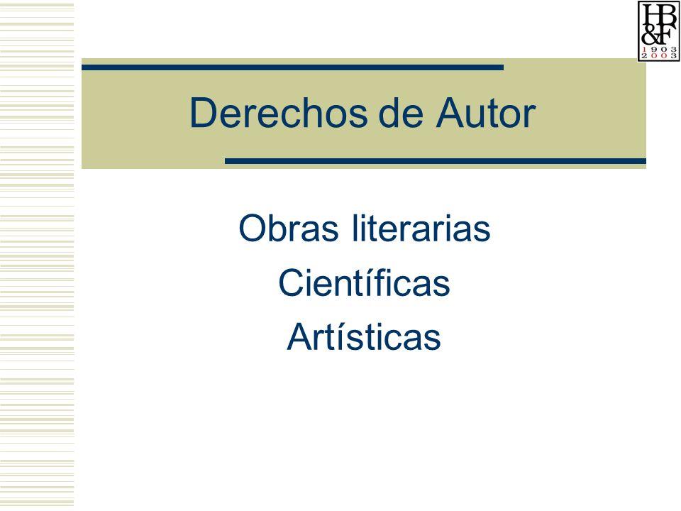 Derechos de Autor Obras literarias Científicas Artísticas