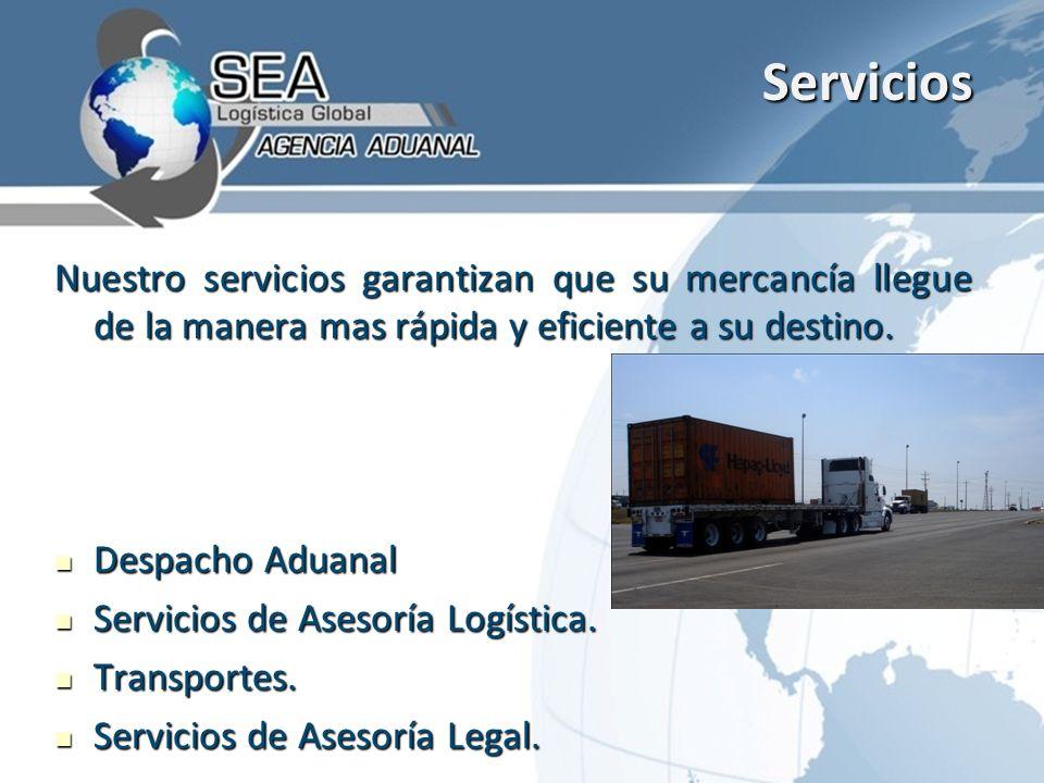 Servicios Nuestro servicios garantizan que su mercancía llegue de la manera mas rápida y eficiente a su destino.