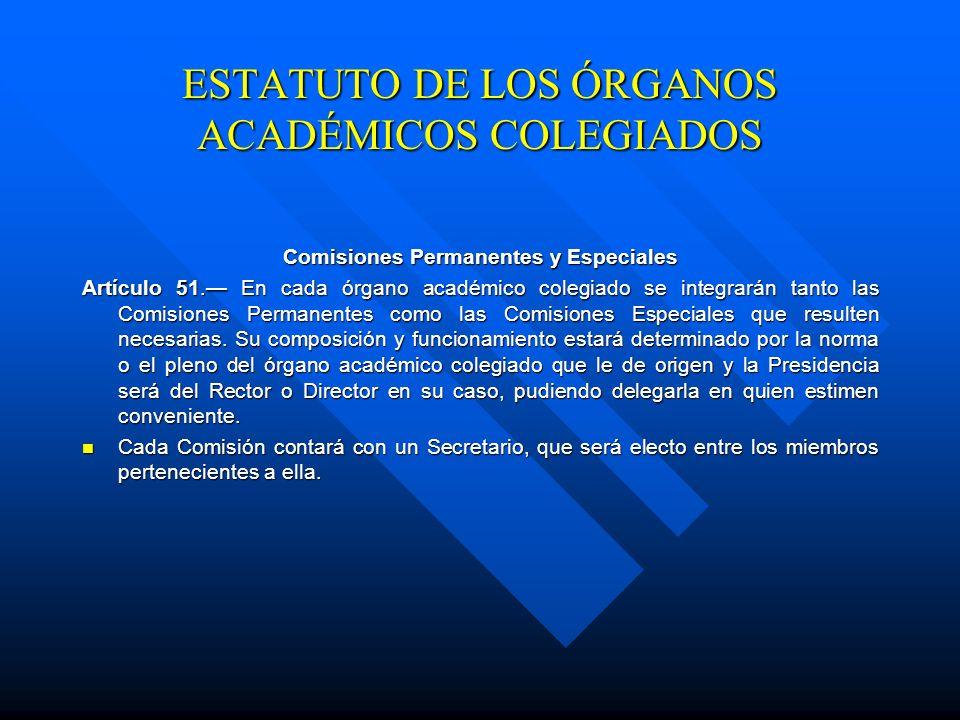 Corresponde a las Comisiones y Comités Artículo 50. Corresponde a las Comisiones y Comités rendir ante el órgano que los constituyó: informes, opinion