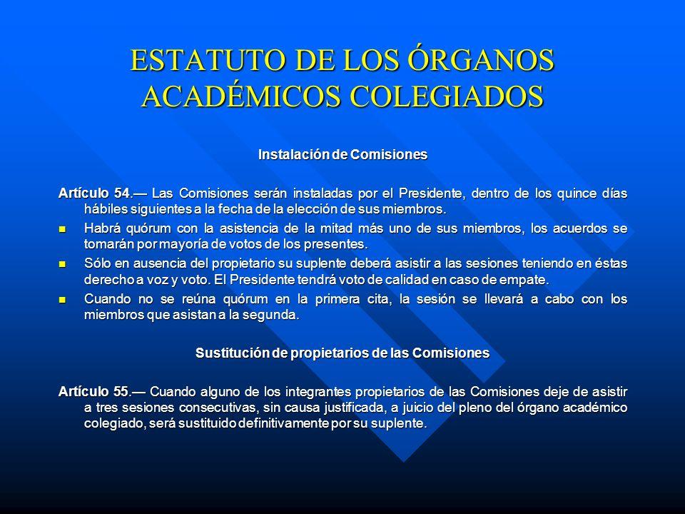 Número de miembros de las Comisiones Artículo 52. El Pleno del órgano académico colegiado integrará las Comisiones con el número de miembros propietar