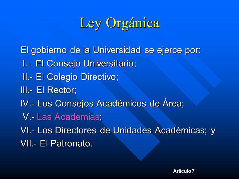 La Academia y la Ley Orgánica ARTÍCULO OCTAVO.