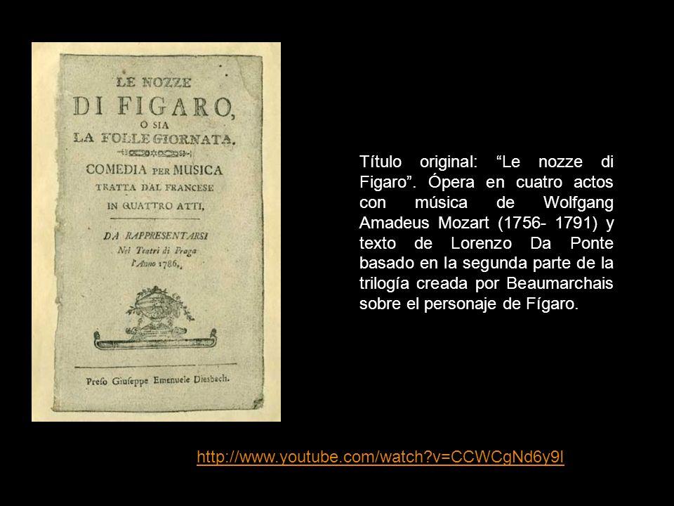 Título original: Le nozze di Figaro.