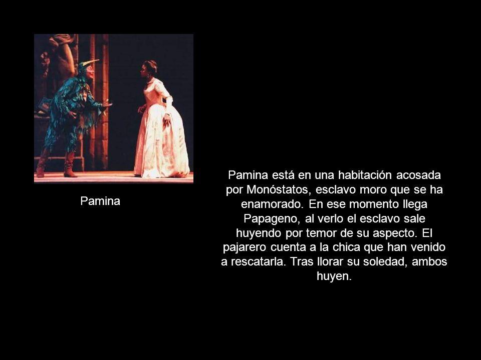 Pamina Pamina está en una habitación acosada por Monóstatos, esclavo moro que se ha enamorado.