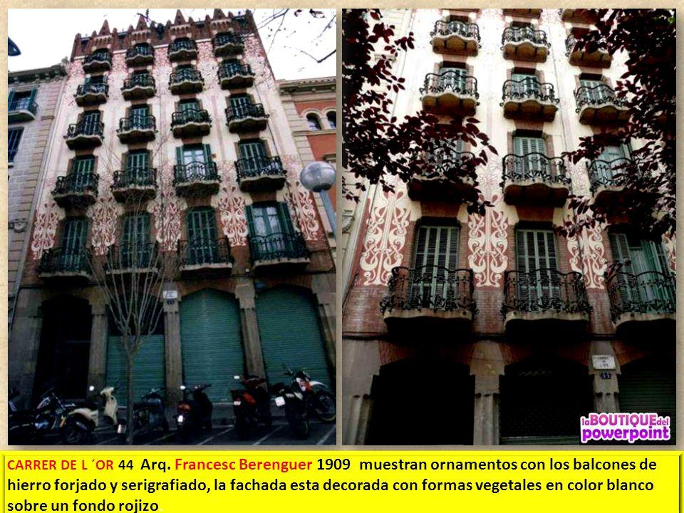 CASA CAMA I ESCURRA Gran de Grácia 15 1888 – 1910 Arq. Francesc Berenguer