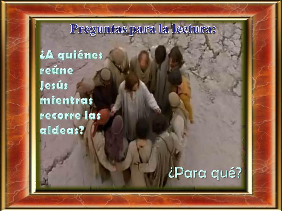 Mc 6,7-13 En aquel tiempo, llamó Jesús a los doce y los fue enviando de dos en dos, dándoles autoridad sobre los espíritus inmundos. Les encargó que l