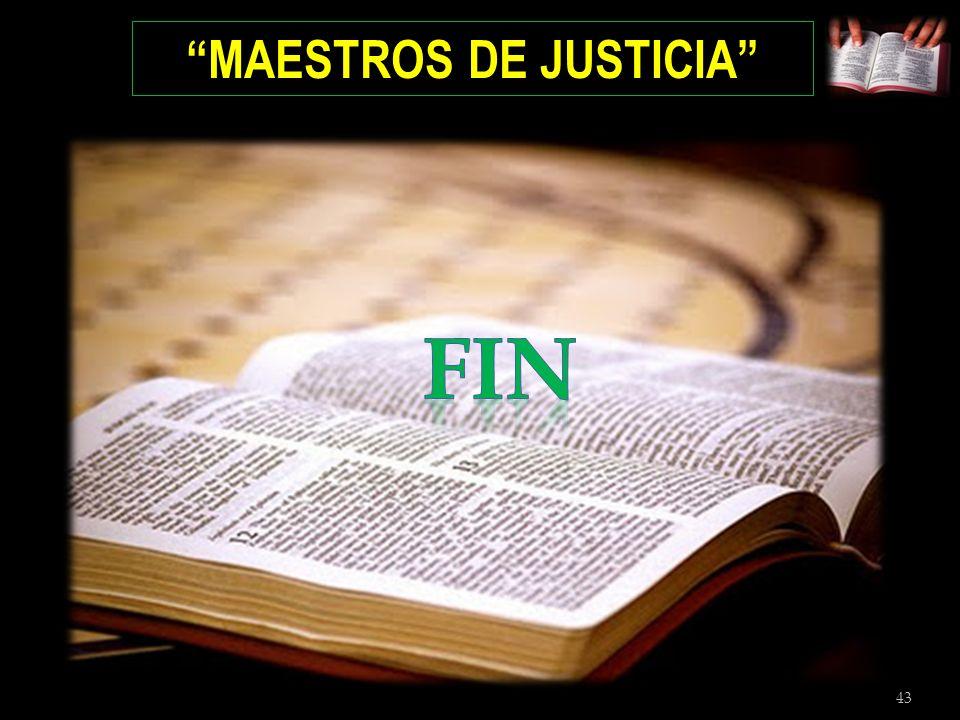 43 MAESTROS DE JUSTICIA