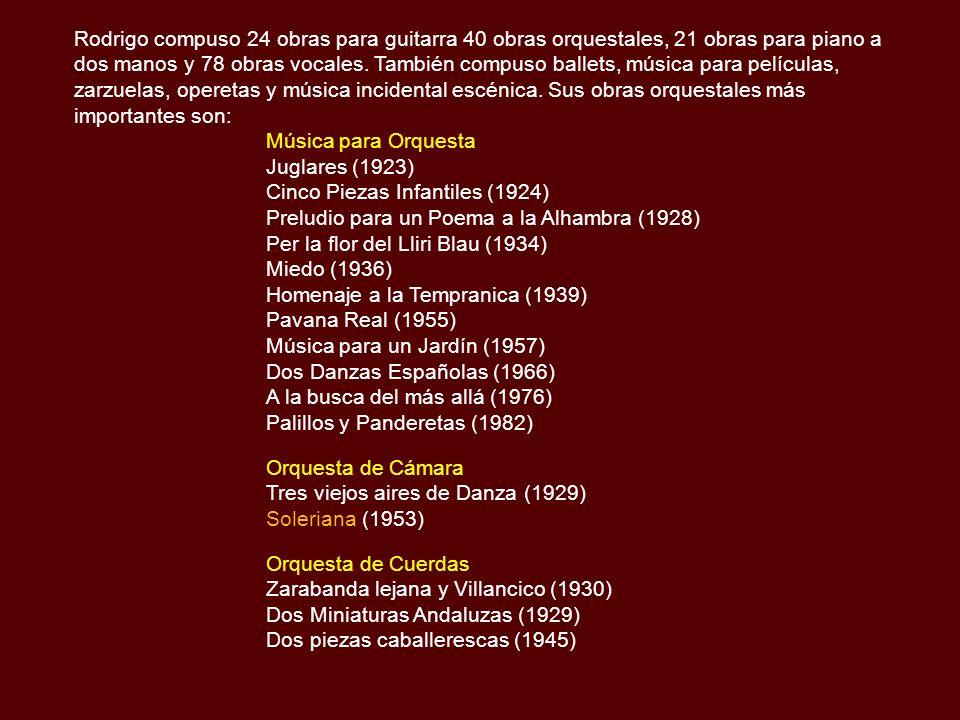 Las obras de Rodrigo se formaron con una mezcla de las composiciones barrocas para la vihuela (el instrumento tipo laúd que precede a la guitarra), las tradiciones folklóricas del flamenco y su propia formación clásica.