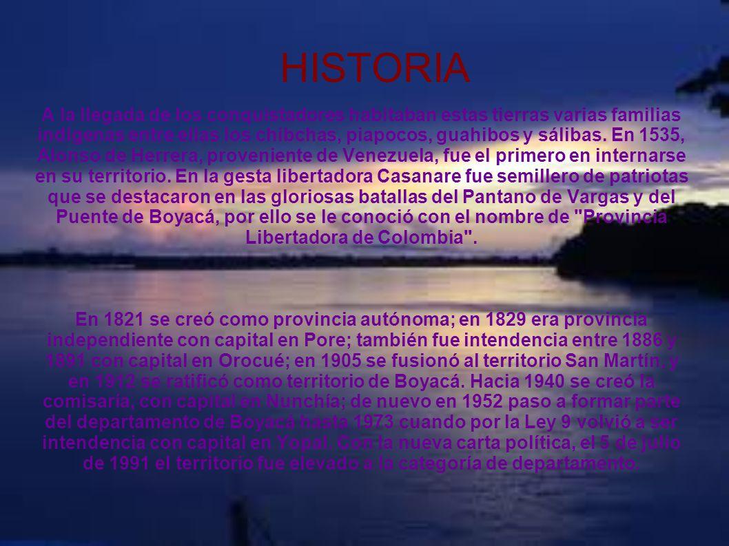 HISTORIA A la llegada de los conquistadores habitaban estas tierras varias familias indígenas entre ellas los chibchas, piapocos, guahibos y sálibas.