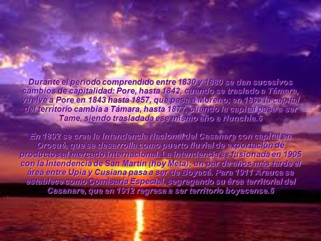 Durante el periodo comprendido entre 1830 y 1880 se dan sucesivos cambios de capitalidad: Pore, hasta 1842, cuando se traslado a Támara, vuelve a Pore
